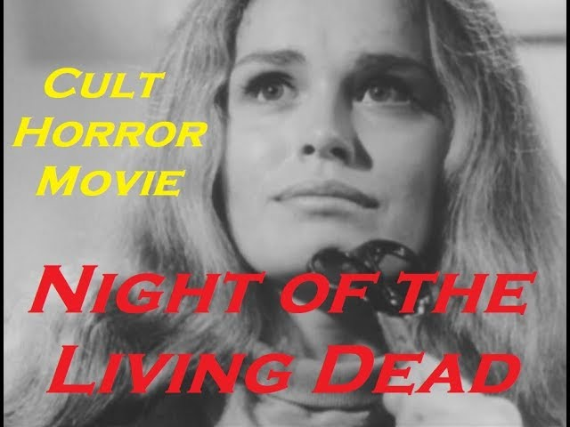 Night of the Living Dead 1968 Cult horror movie Public domain